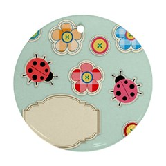 Buttons & Ladybugs Cute Round Ornament (two Sides) by Simbadda