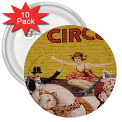 Vintage Circus  3  Buttons (10 Pack)  by Valentinaart