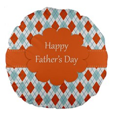 Happy Father Day  Large 18  Premium Flano Round Cushions by Simbadda