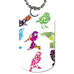 Birds Colorful Floral Funky Dog Tag (two Sides) by Amaryn4rt