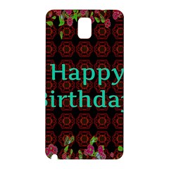 Happy Birthday To You! Samsung Galaxy Note 3 N9005 Hardshell Back Case by Amaryn4rt