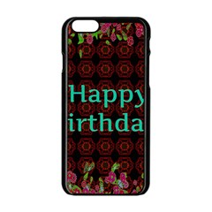 Happy Birthday To You! Apple Iphone 6/6s Black Enamel Case by Amaryn4rt
