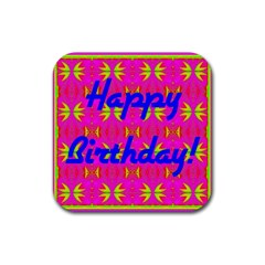 Happy Birthday! Rubber Square Coaster (4 Pack)  by Amaryn4rt