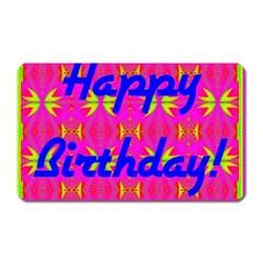 Happy Birthday! Magnet (rectangular) by Amaryn4rt