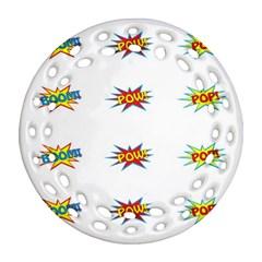 Boom Pow Pop Sign Ornament (round Filigree) by Alisyart