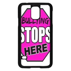 Bullying Stops Here Pink Sign Samsung Galaxy S5 Case (black) by Alisyart