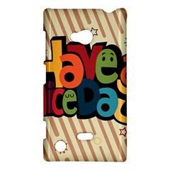 Have A Nice Happiness Happy Day Nokia Lumia 720 by Simbadda