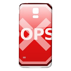 Oops Stop Sign Icon Samsung Galaxy S5 Back Case (white) by Alisyart