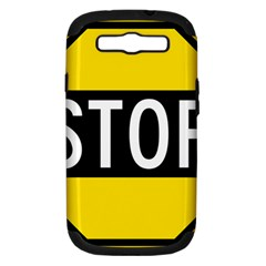 Road Sign Stop Samsung Galaxy S Iii Hardshell Case (pc+silicone) by Alisyart