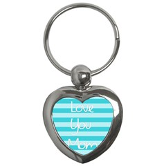 Love You Mom Stripes Line Blue Key Chains (heart)  by Alisyart