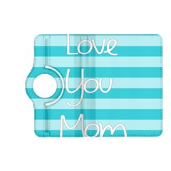 Love You Mom Stripes Line Blue Kindle Fire Hd (2013) Flip 360 Case by Alisyart