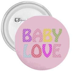 Pink Baby Love Text In Colorful Polka Dots 3  Buttons by Simbadda