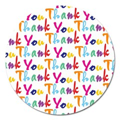 Wallpaper With The Words Thank You In Colorful Letters Magnet 5  (round) by Simbadda