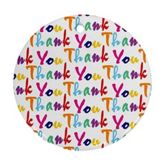 Wallpaper With The Words Thank You In Colorful Letters Round Ornament (two Sides) by Simbadda