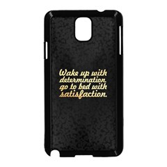 Posterwake Up With Determination      Inspirational Quotes Samsung Galaxy Note 3 Neo Hardshell Case (black) by chirag505p