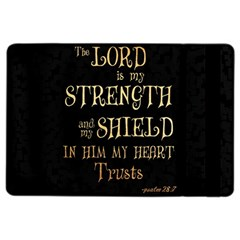 The Lord Is My Strength And My Shield In Him My Heart Trusts      Inspirational Quotes Ipad Air 2 Flip by chirag505p