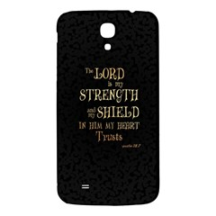 The Lord Is My Strength And My Shield In Him My Heart Trusts      Inspirational Quotes Samsung Galaxy Mega I9200 Hardshell Back Case by chirag505p