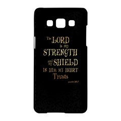 The Lord Is My Strength And My Shield In Him My Heart Trusts      Inspirational Quotes Samsung Galaxy A5 Hardshell Case  by chirag505p