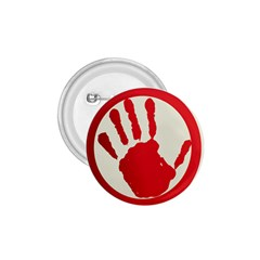 Bloody Handprint Stop Emob Sign Red Circle 1 75  Buttons by Mariart