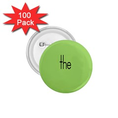 Sign Green The 1.75  Buttons (100 pack)