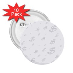 Dollar Sign Transparent 2 25  Buttons (10 Pack)  by Mariart