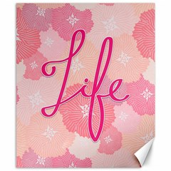 Life Typogrphic Canvas 8  x 10  by Nexatart