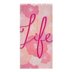 Life Typogrphic Shower Curtain 36  X 72  (stall)  by Nexatart