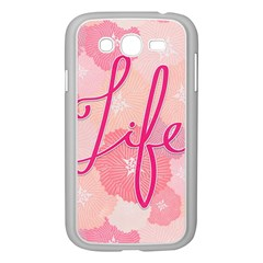 Life Typogrphic Samsung Galaxy Grand Duos I9082 Case (white) by Nexatart
