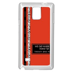 Poster Twenty One Pilots We Go Where We Want To Samsung Galaxy Note 4 Case (white) by Onesevenart