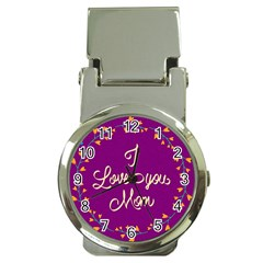 Happy Mothers Day Celebration I Love You Mom Money Clip Watches by Nexatart