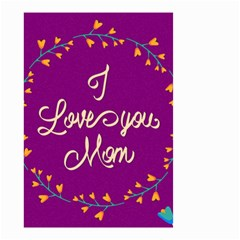 Happy Mothers Day Celebration I Love You Mom Small Garden Flag (two Sides) by Nexatart