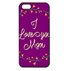 Happy Mothers Day Celebration I Love You Mom Apple Iphone 5 Seamless Case (black) by Nexatart