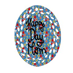 Happy Mothers Day Celebration Oval Filigree Ornament (two Sides) by Nexatart