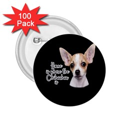 Chihuahua 2 25  Buttons (100 Pack)  by Valentinaart