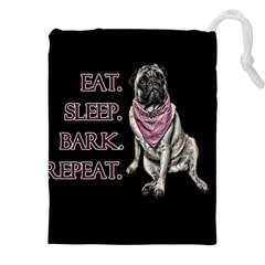 Eat, sleep, bark, repeat pug Drawstring Pouches (XXL) by Valentinaart