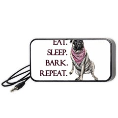 Eat, Sleep, Bark, Repeat Pug Portable Speaker (black) by Valentinaart