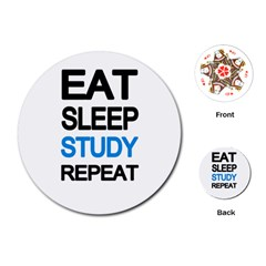 Eat Sleep Study Repeat Playing Cards (round)  by Valentinaart