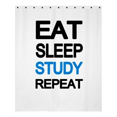 Eat Sleep Study Repeat Shower Curtain 60  X 72  (medium)  by Valentinaart
