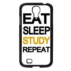 Eat Sleep Study Repeat Samsung Galaxy S4 I9500/ I9505 Case (black) by Valentinaart