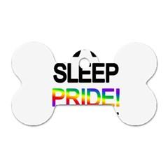 Eat Sleep Pride Repeat Dog Tag Bone (two Sides) by Valentinaart