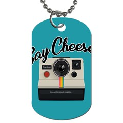 Say Cheese Dog Tag (two Sides) by Valentinaart