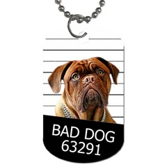 Bad Dog Dog Tag (one Side) by Valentinaart