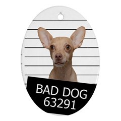 Bad Dog Ornament (oval) by Valentinaart