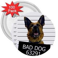Bad Dog 3  Buttons (100 Pack)  by Valentinaart