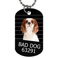 Bad Dog Dog Tag (two Sides) by Valentinaart