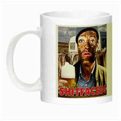 Let s Get Shitfaced! Night Luminous Mugs by RakeClag