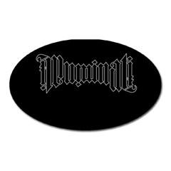 Illuminati Oval Magnet by Valentinaart