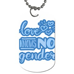 Love Knows No Gender Dog Tag (two Sides) by Valentinaart