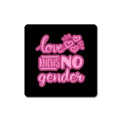 Love Knows No Gender Square Magnet by Valentinaart