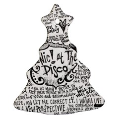 Panic! At The Disco Lyric Quotes Ornament (christmas Tree)  by Onesevenart